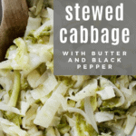 How to make southern cabbage with black pepper and butter.