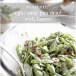 Sugar snap pea salad with bacon
