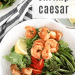 Lemony Shrimp Caesar Salad