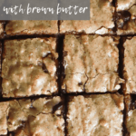 Brown Butter Blondies Easy